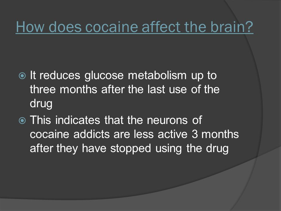 How does cocaine affect the brain