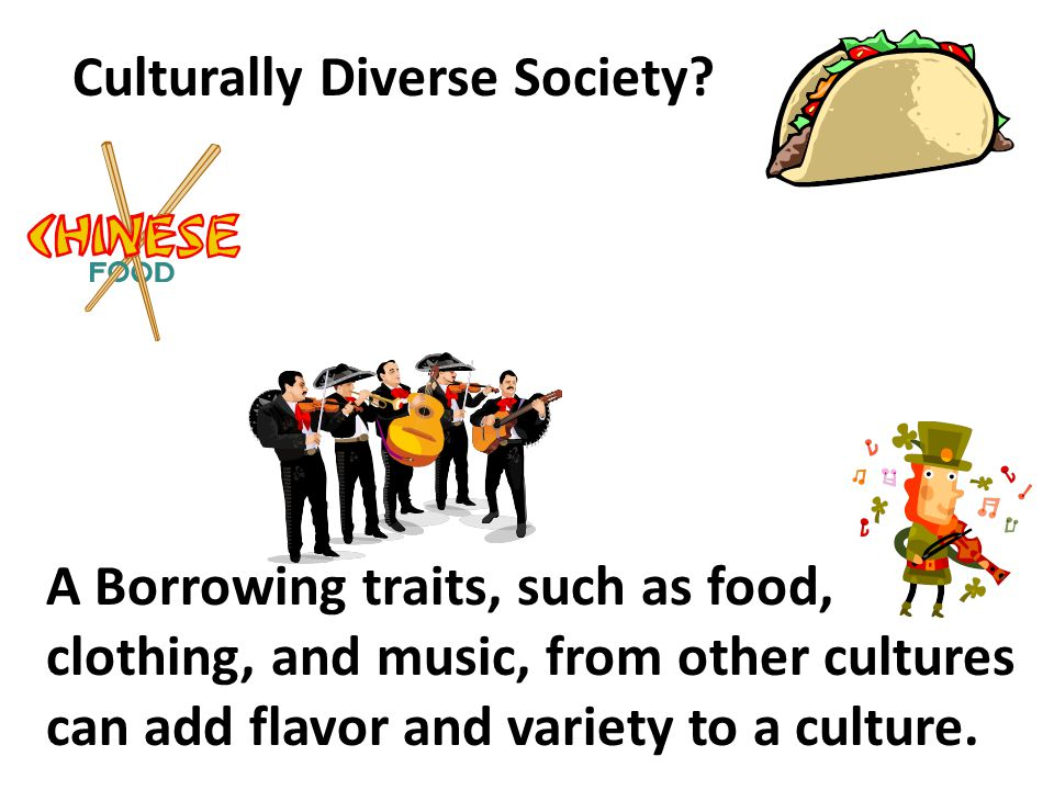 Culturally Diverse Society