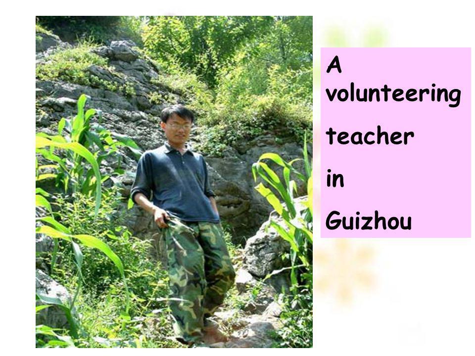 A volunteering teacher in Guizhou