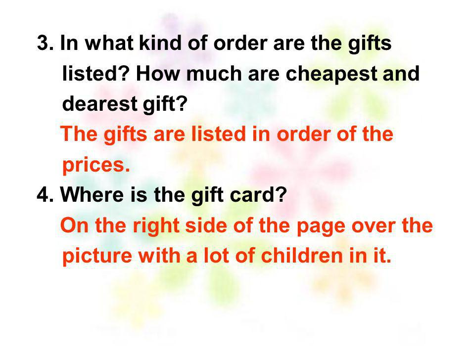 3. In what kind of order are the gifts listed