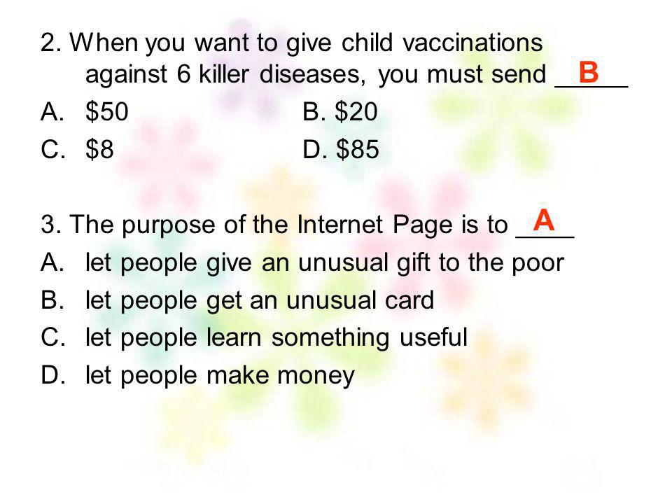 2. When you want to give child vaccinations against 6 killer diseases, you must send _____