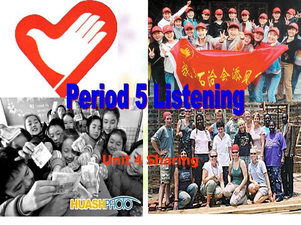 Period 5 Listening Unit 4 Sharing