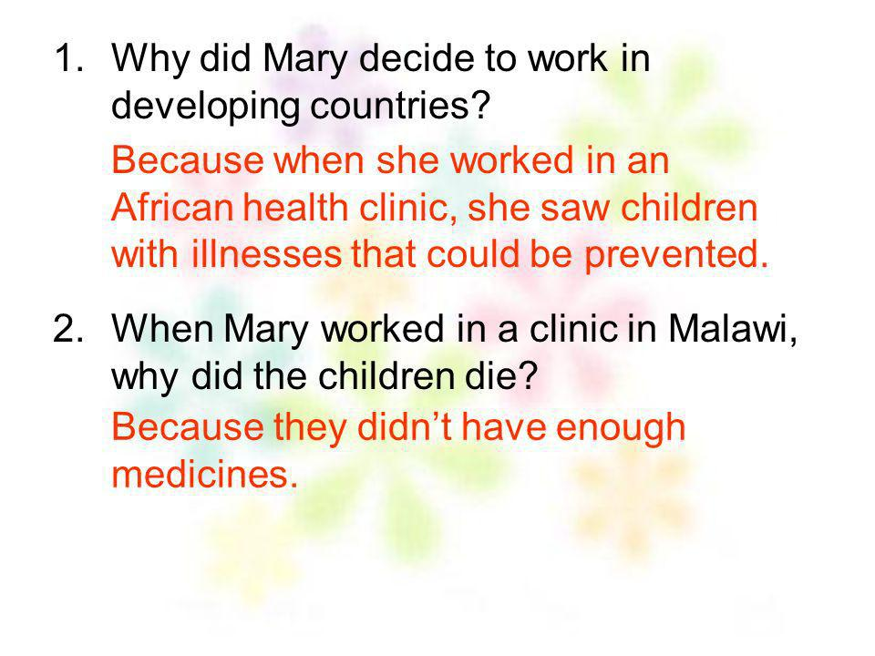 Why did Mary decide to work in developing countries