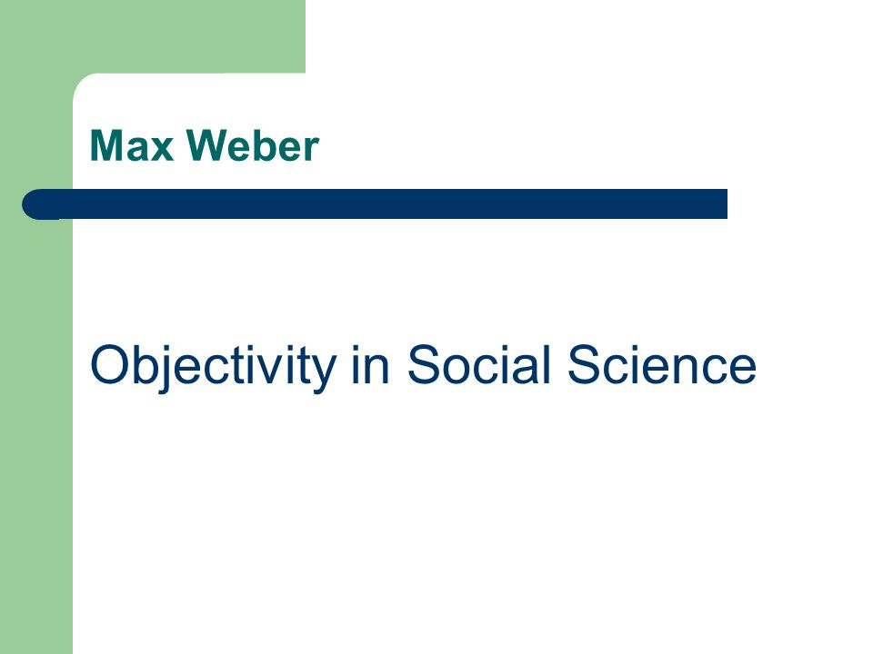 Objectivity in Social Science