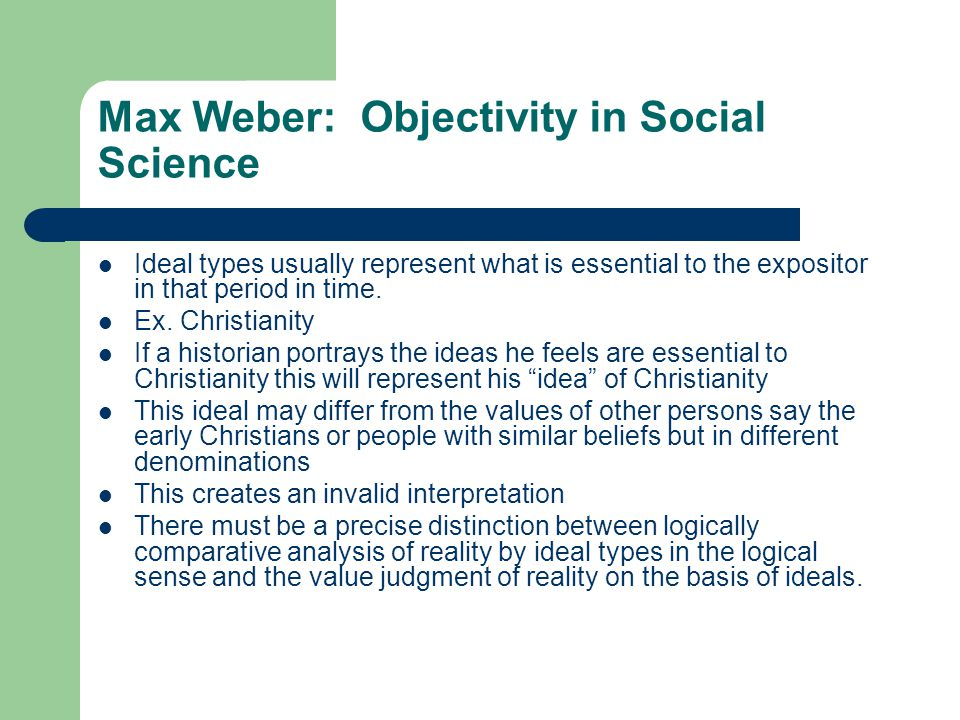 Max Weber: Objectivity in Social Science