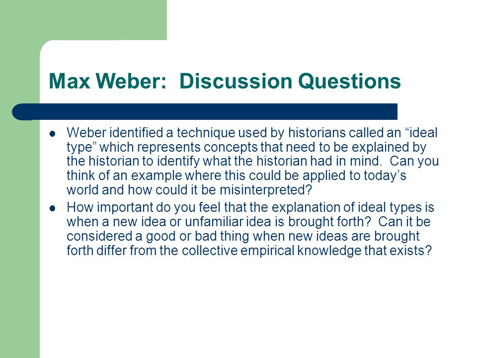 Max Weber: Discussion Questions