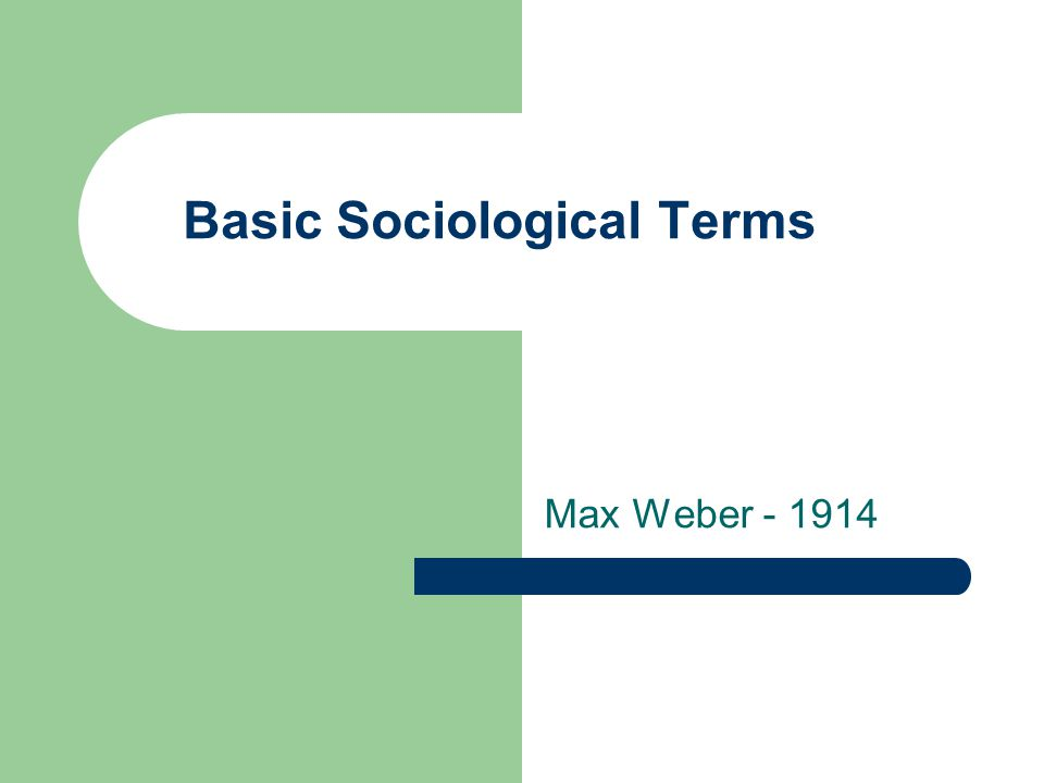 Basic Sociological Terms