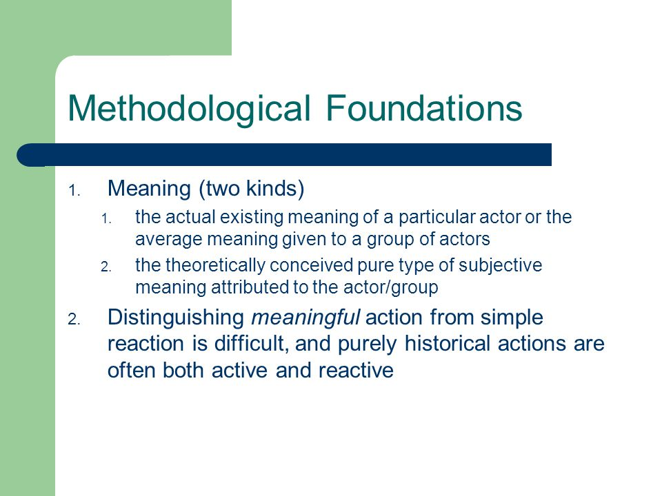 Methodological Foundations