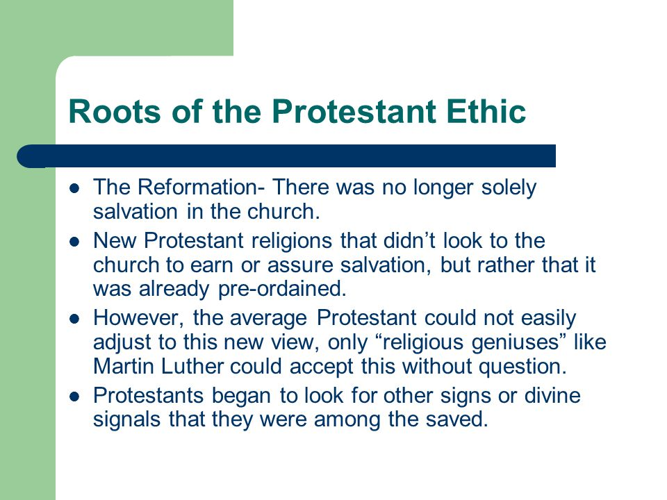 Roots of the Protestant Ethic