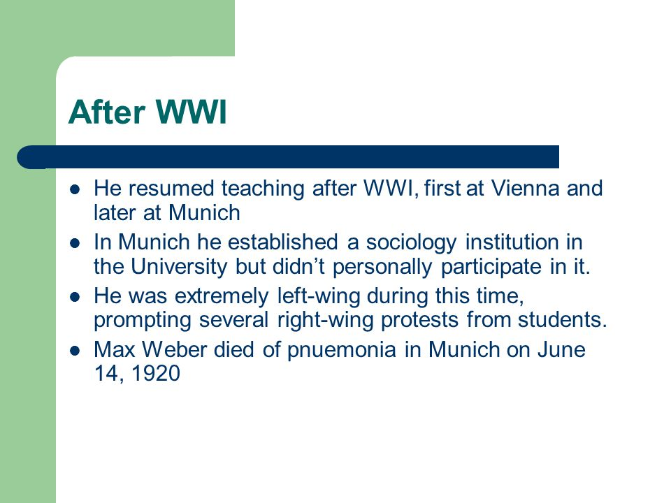 After WWI He resumed teaching after WWI, first at Vienna and later at Munich.