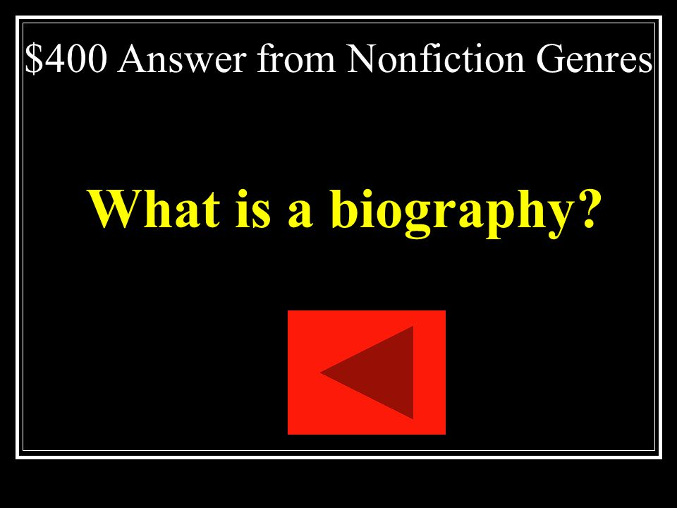 $400 Answer from Nonfiction Genres