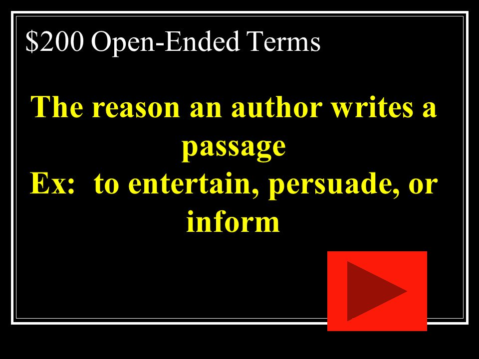 The reason an author writes a passage