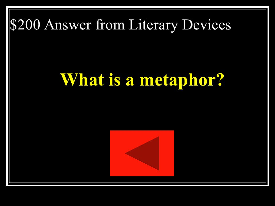 $200 Answer from Literary Devices