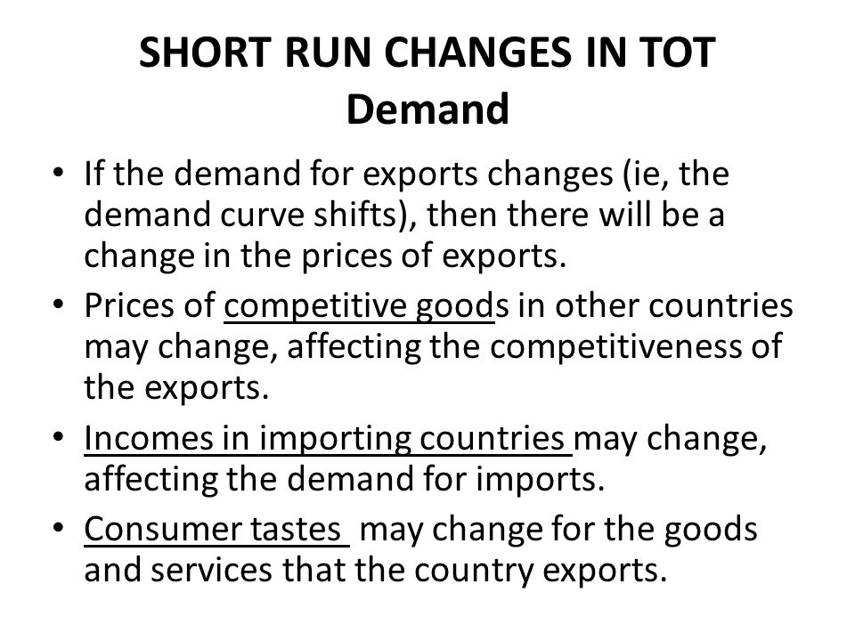 SHORT RUN CHANGES IN TOT Demand