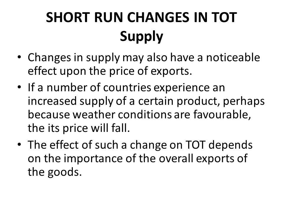 SHORT RUN CHANGES IN TOT Supply