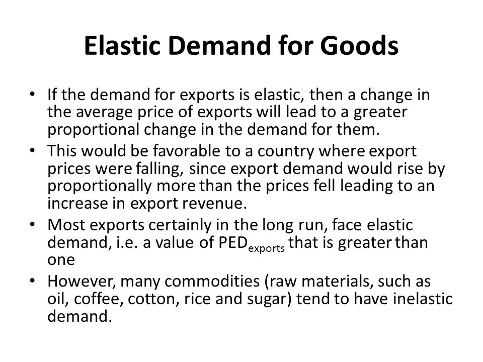 Elastic Demand for Goods