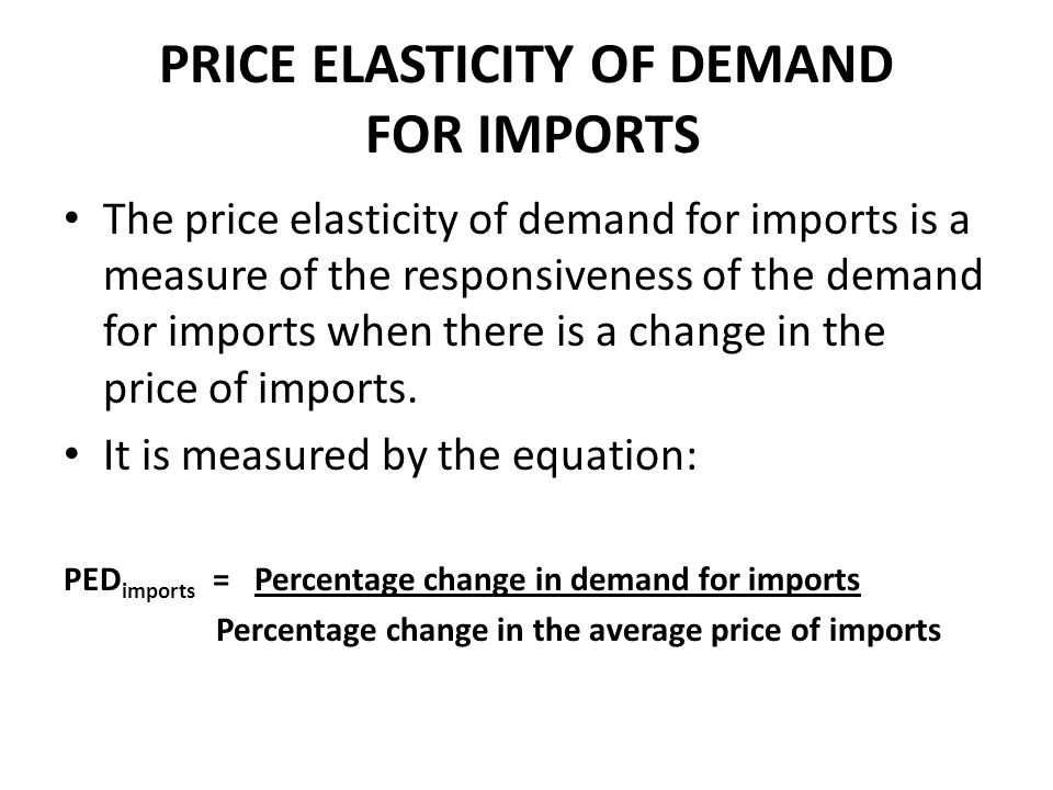 PRICE ELASTICITY OF DEMAND FOR IMPORTS