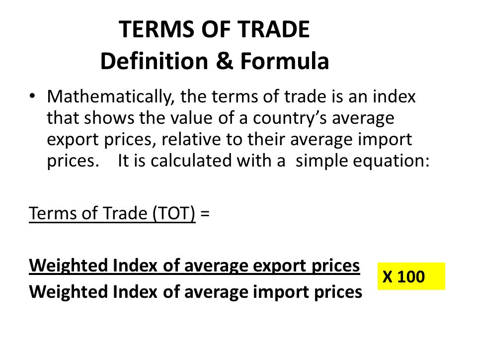 TERMS OF TRADE Definition & Formula