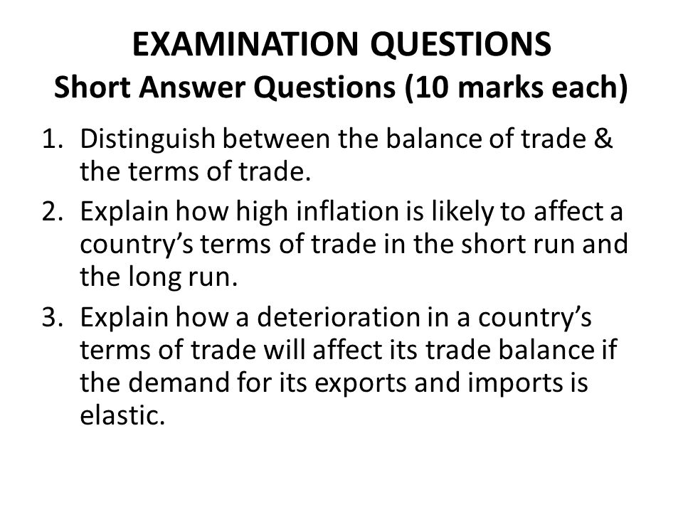 EXAMINATION QUESTIONS Short Answer Questions (10 marks each)