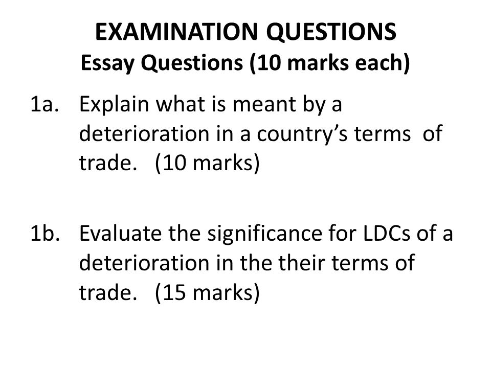 EXAMINATION QUESTIONS Essay Questions (10 marks each)