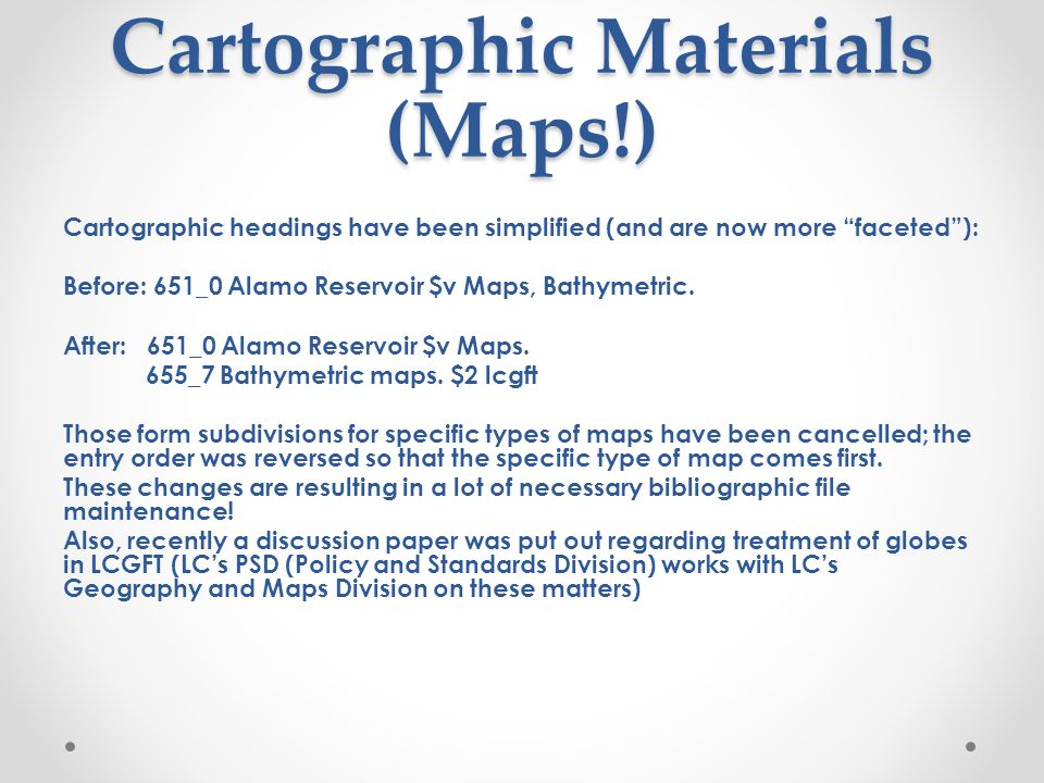 Cartographic Materials (Maps!)