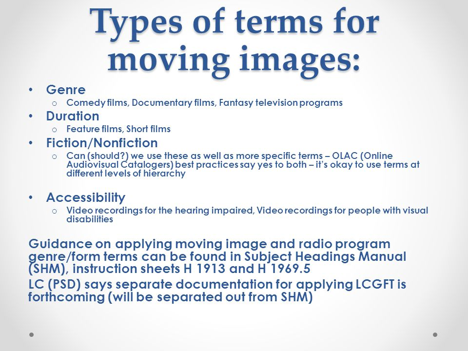 Types of terms for moving images: