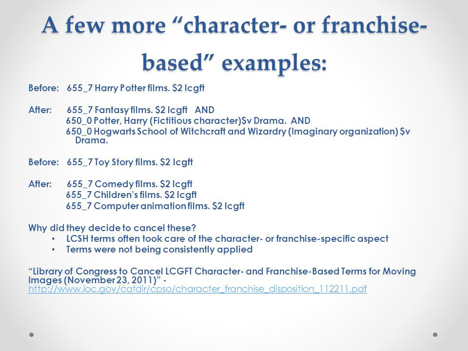 A few more character- or franchise-based examples: