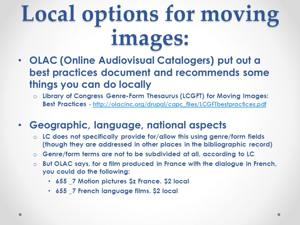 Local options for moving images:
