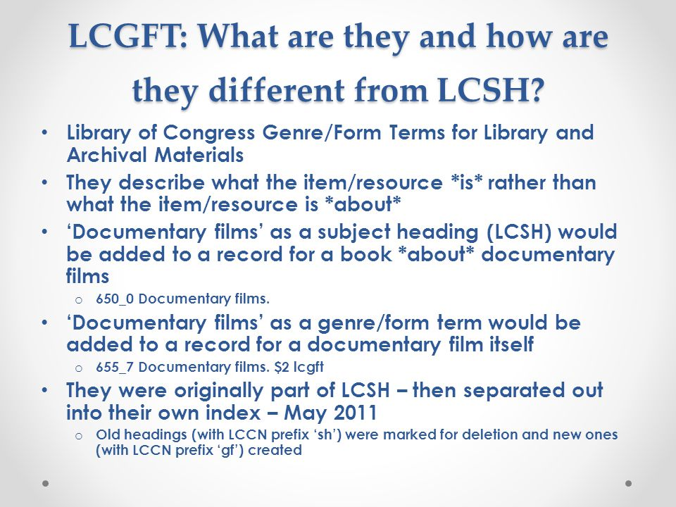 LCGFT: What are they and how are they different from LCSH