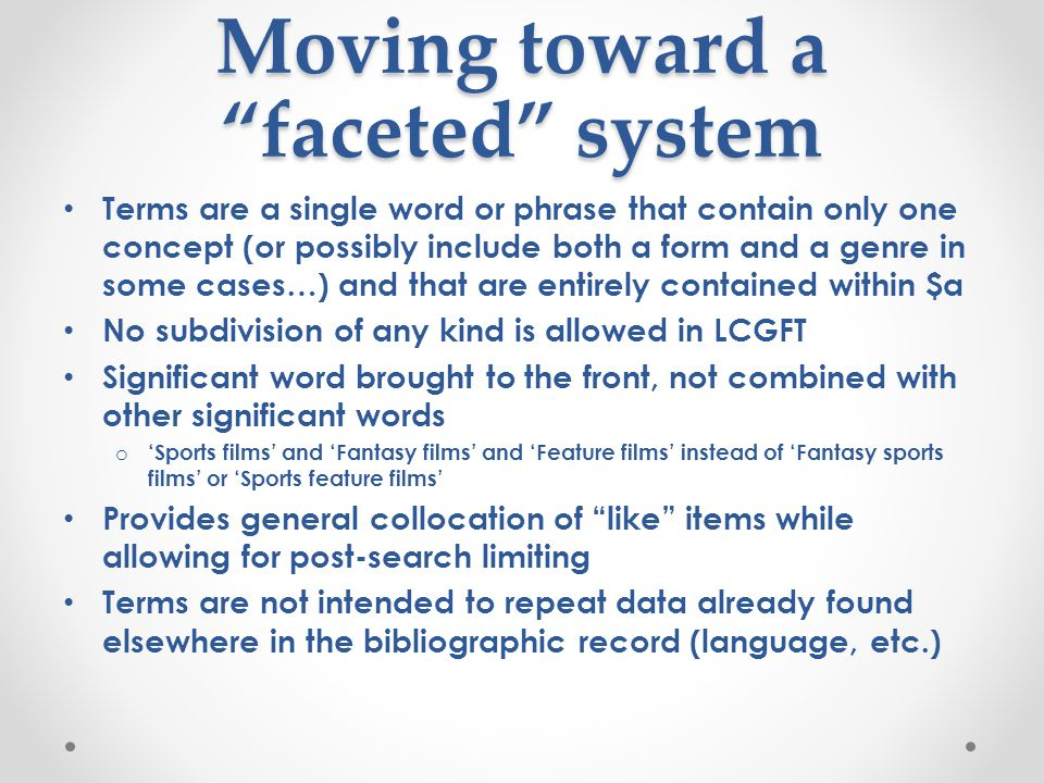 Moving toward a faceted system