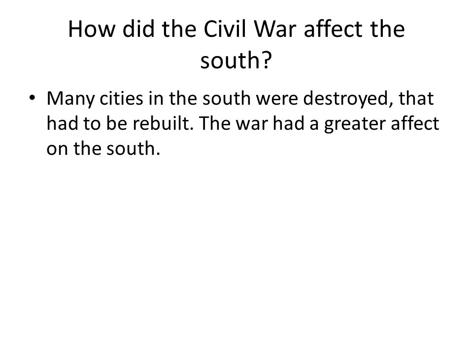 How did the Civil War affect the south