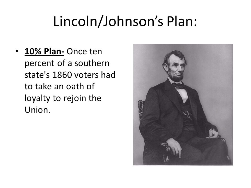 Lincoln/Johnson's Plan: