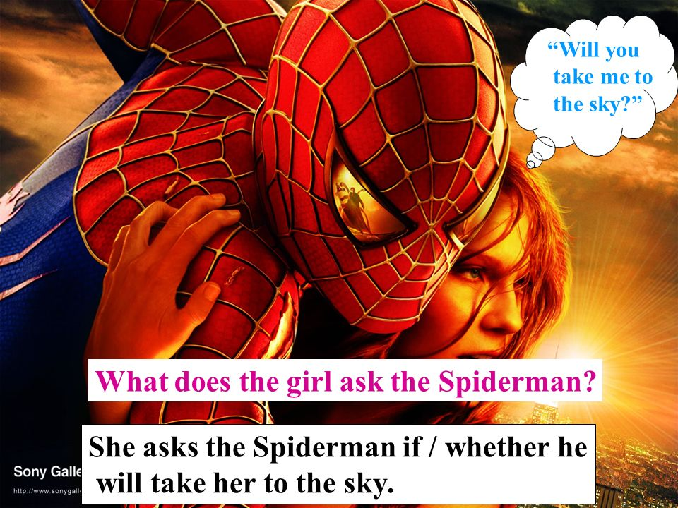 What does the girl ask the Spiderman