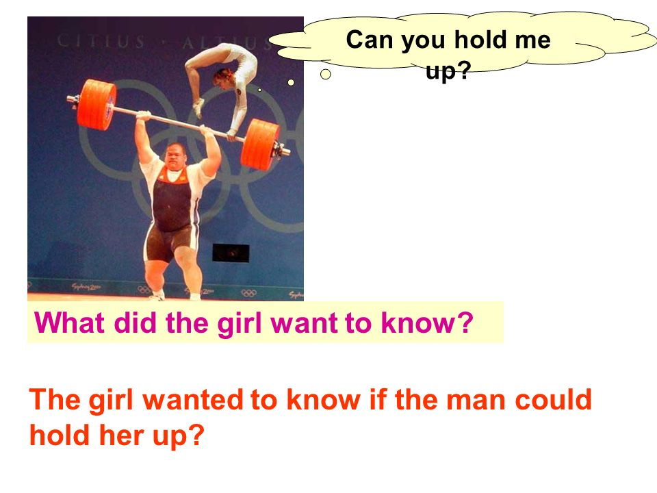 What did the girl want to know