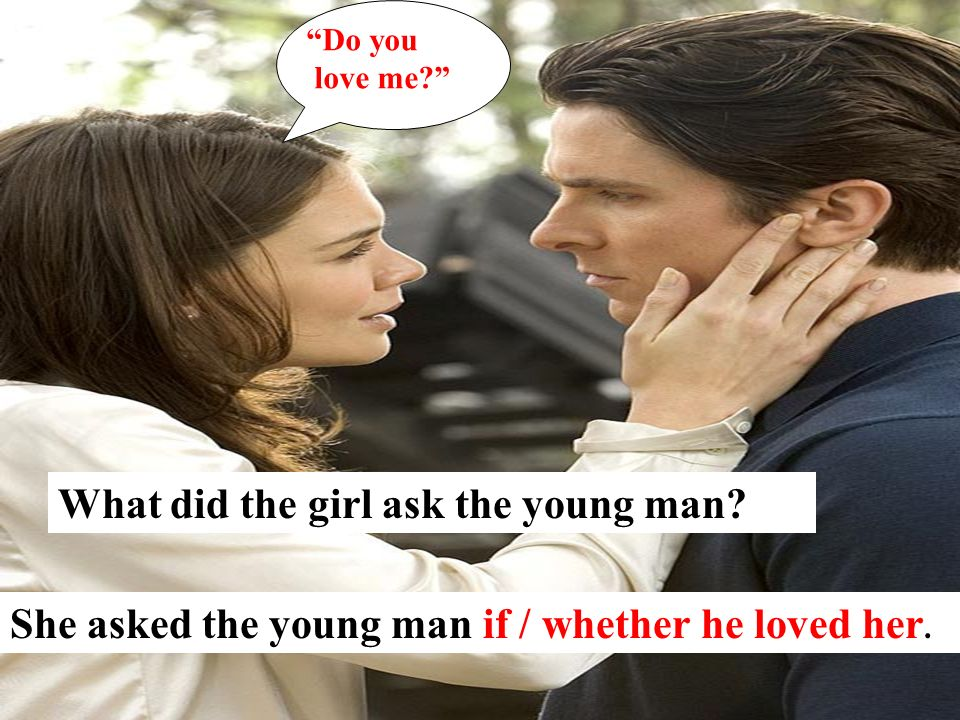 What did the girl ask the young man
