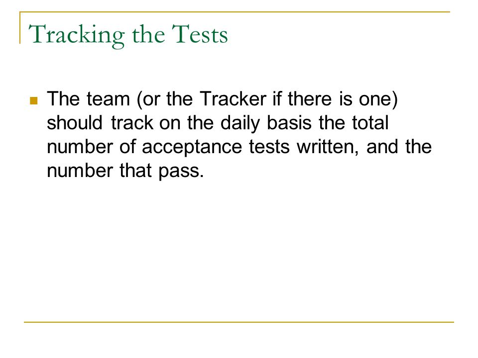 Tracking the Tests