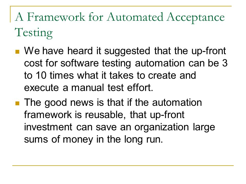 A Framework for Automated Acceptance Testing