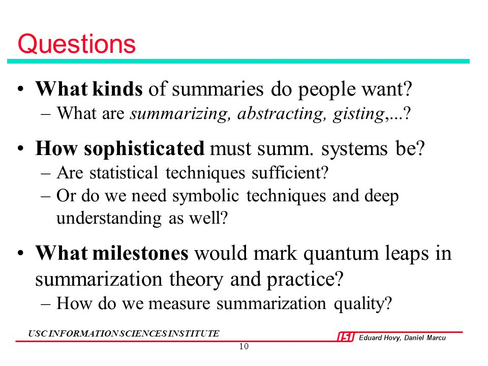 Questions What kinds of summaries do people want