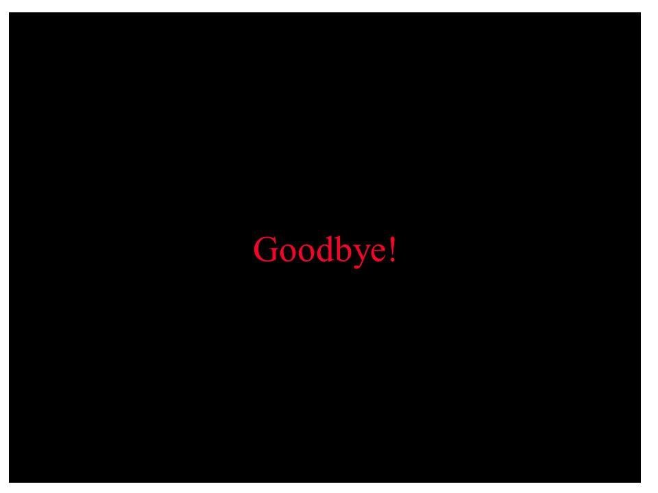 Goodbye! 101