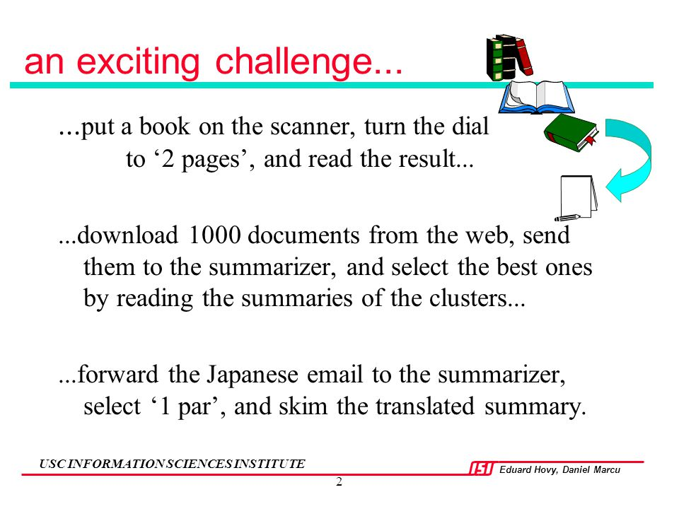 an exciting challenge... ...put a book on the scanner, turn the dial to '2 pages', and read the result...
