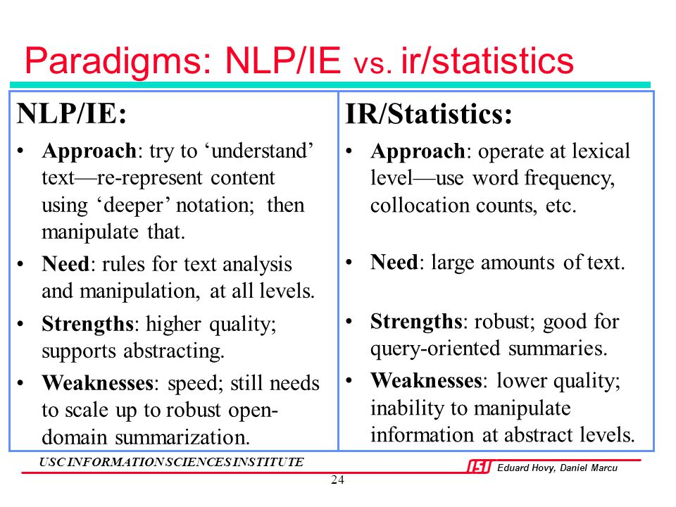Paradigms: NLP/IE vs. ir/statistics