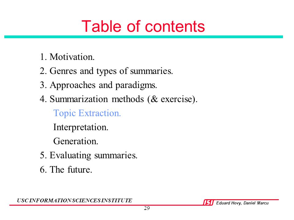 Table of contents 1. Motivation. 2. Genres and types of summaries.