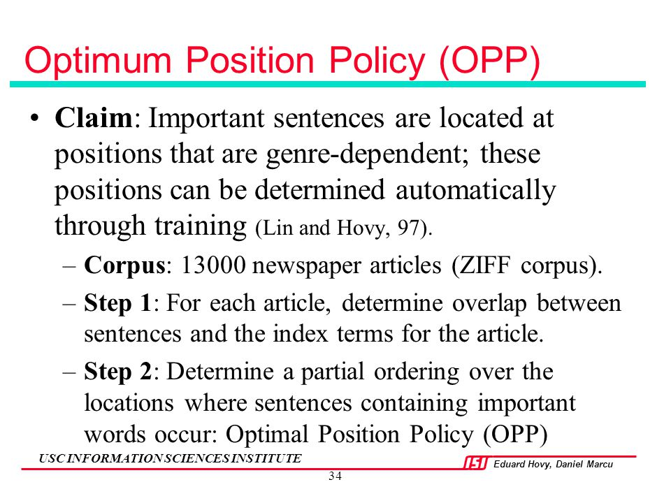 Optimum Position Policy (OPP)