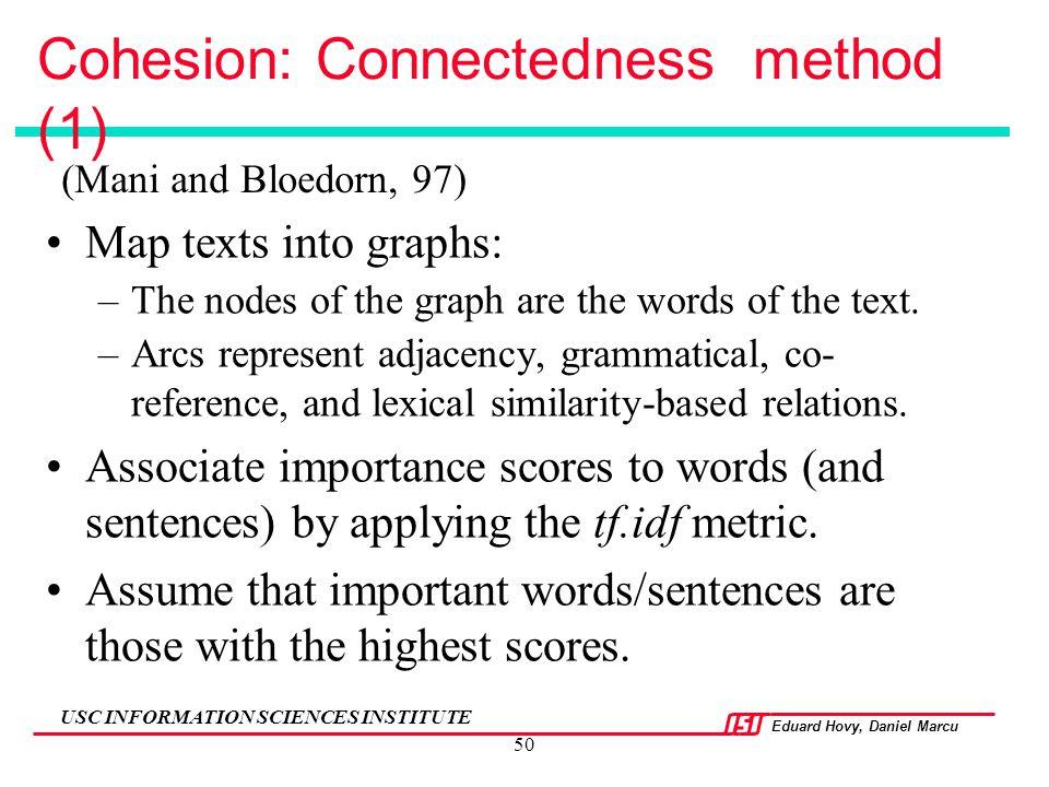 Cohesion: Connectedness method (1)