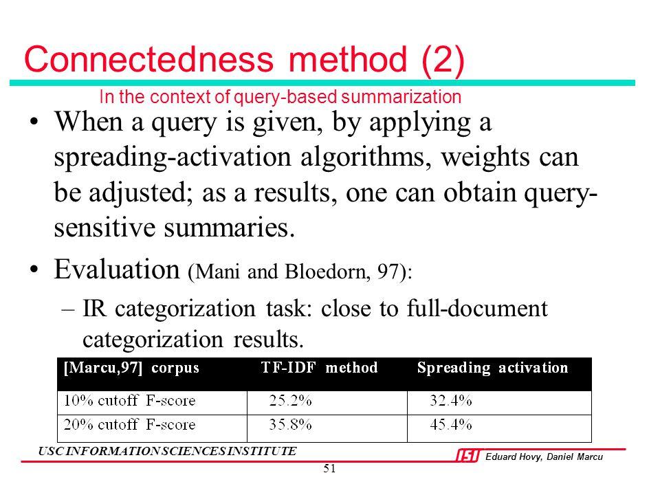 Connectedness method (2)