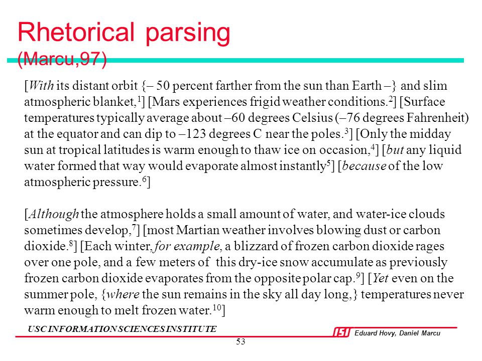 Rhetorical parsing (Marcu,97)