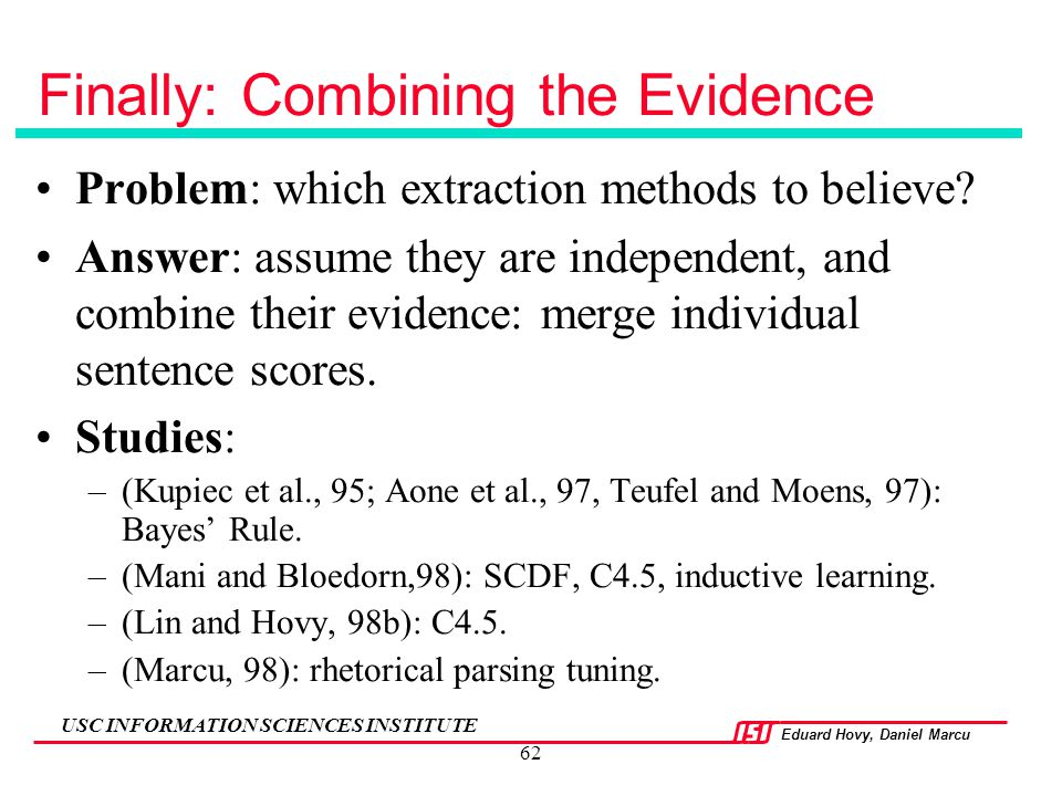 Finally: Combining the Evidence