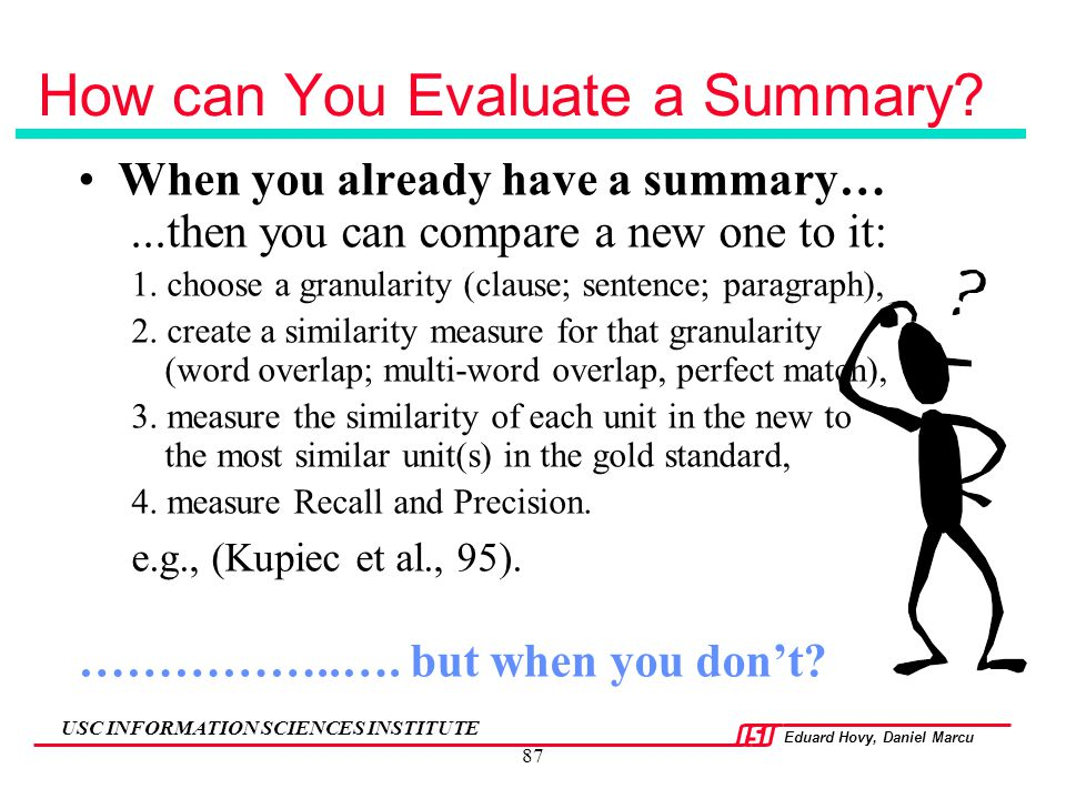 How can You Evaluate a Summary