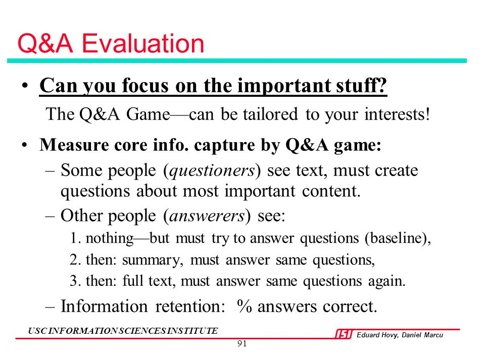 Q&A Evaluation Can you focus on the important stuff