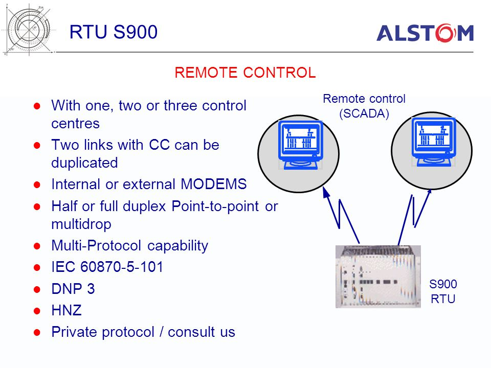 RTU S900 REMOTE CONTROL With one, two or three control centres